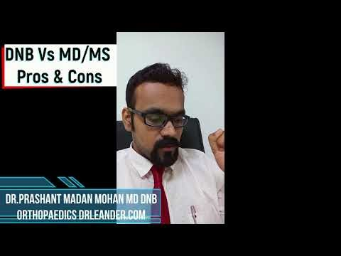 Pros and Cons of DNB Vs MD MS, which is better DNB MD MS