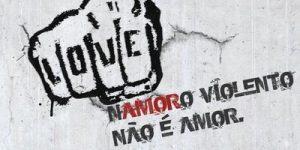 Violência não é (n)amor(o)