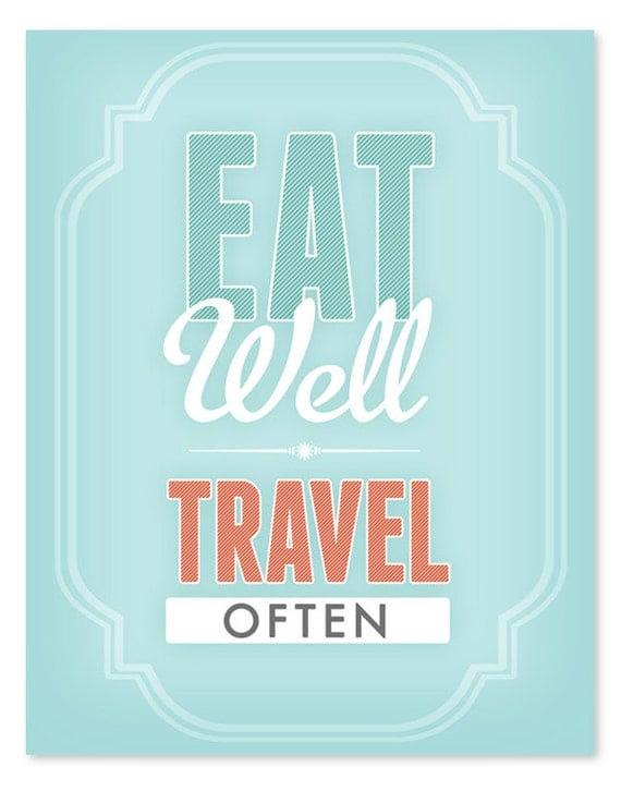 Eat Well Travel Often Art Print // 8x10