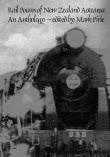 Rail Poems of New Zealand Aotearoa