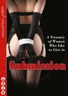 Submission: A Treasury of Women who Like to Give In