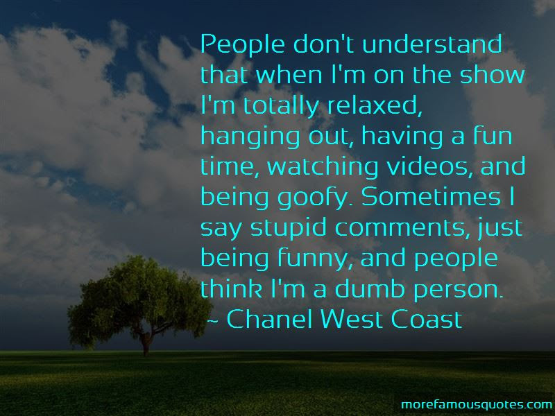 Quotes About Being Relaxed And Having Fun Top 1 Being Relaxed And