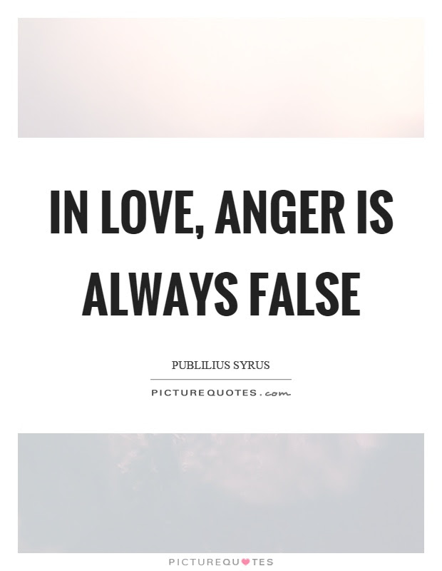 Anger In Love Quotes Sayings Anger In Love Picture Quotes