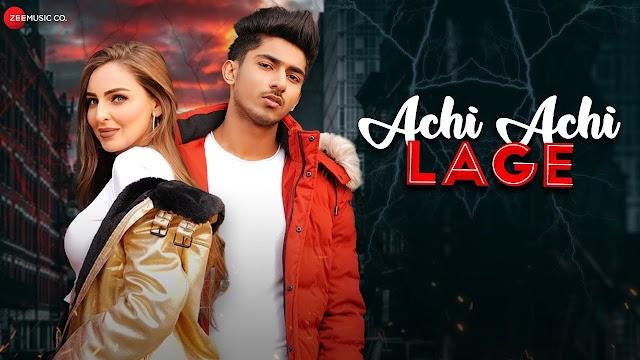 अछि अछि लागे Achi Achi Lage Song Lyrics Hindi | Mandys