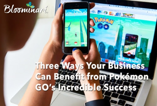 Three Ways Your Business Can Benefit from Pokémon GO's Incredible Success