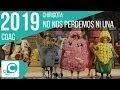 No nos perdemos ni una (Chirigota). COAC 2019