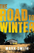 Title: The Road to Winter, Author: Mark Smith