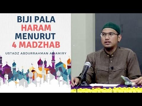 Biji Pala Haram Menurut 4 Madzhab Karena Memabukkan