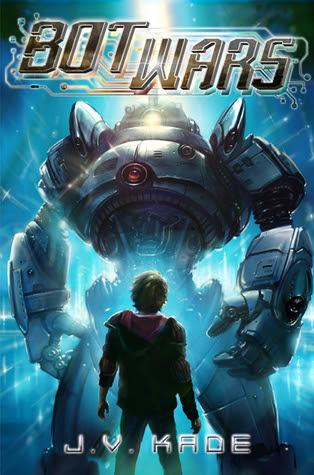 Bot Wars (Bot Wars, #1)