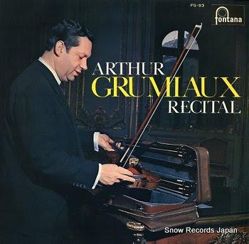 GRUMIAUX, ARTHUR recital