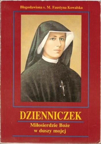 Okładka książki Dzienniczek. Miłosierdzie Boże w duszy mojej