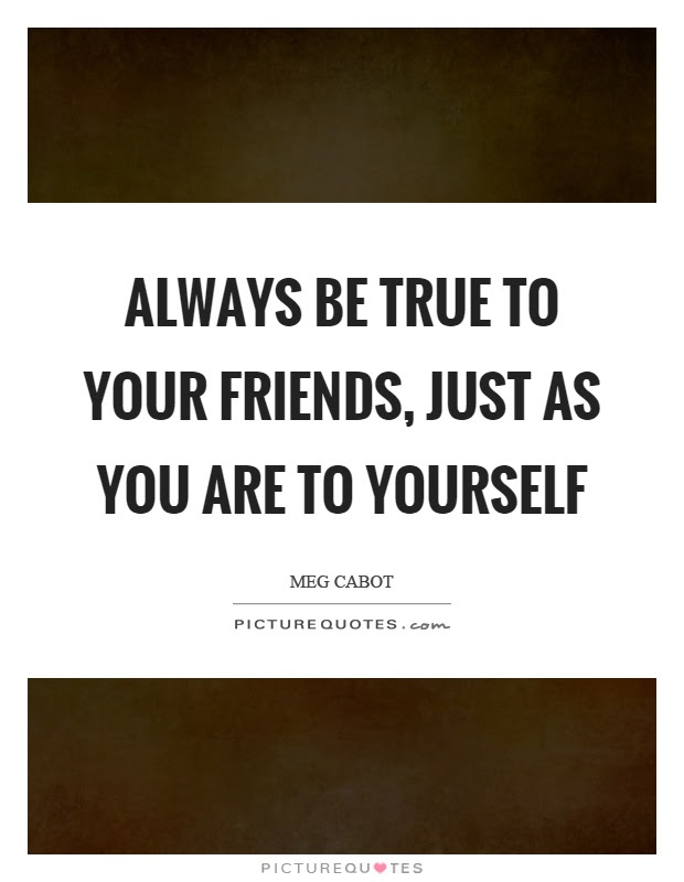 Your True Friends Quotes Sayings Your True Friends Picture Quotes