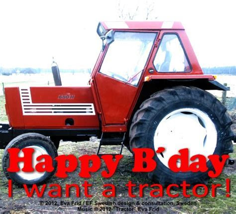 Please, Give Me A Tractor. Free Happy Birthday eCards