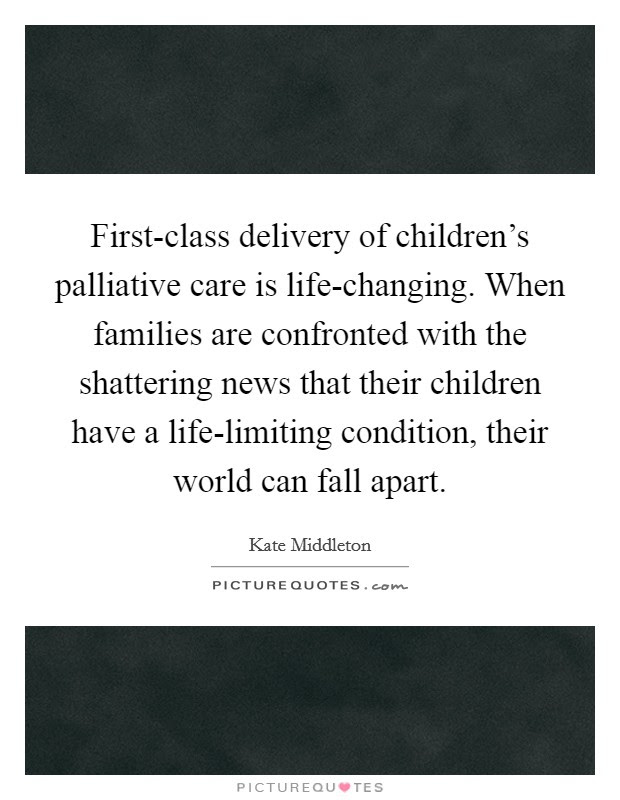 First Class Delivery Of Childrens Palliative Care Is Picture