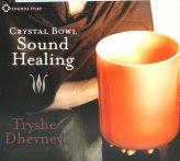 Crystal Bowl Sound Healing - CD