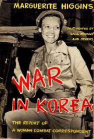히긴스가 1951년 써서 베스트셀러가 된 '한국에서의 전쟁(War In Korea)' 책 표지.