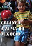 Criança a Alma do Negocio | filmes-netflix.blogspot.com