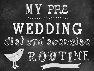 Pre Wedding Diet and Exercise Routine   Wedding