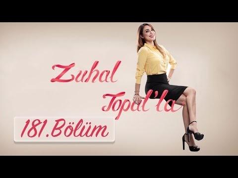 Zuhal Topal'la 3 Mayis 2017 181.Bölüm HD Tek Parça İzle