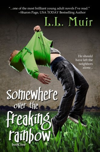 Somewhere Over the Freaking Rainbow (A Young Adult Paranormal Romance) (The Secrets of Somerled) by L.L. Muir