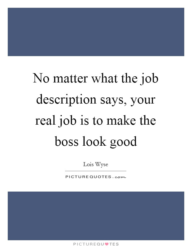 Good Boss Quotes Good Boss Sayings Good Boss Picture Quotes