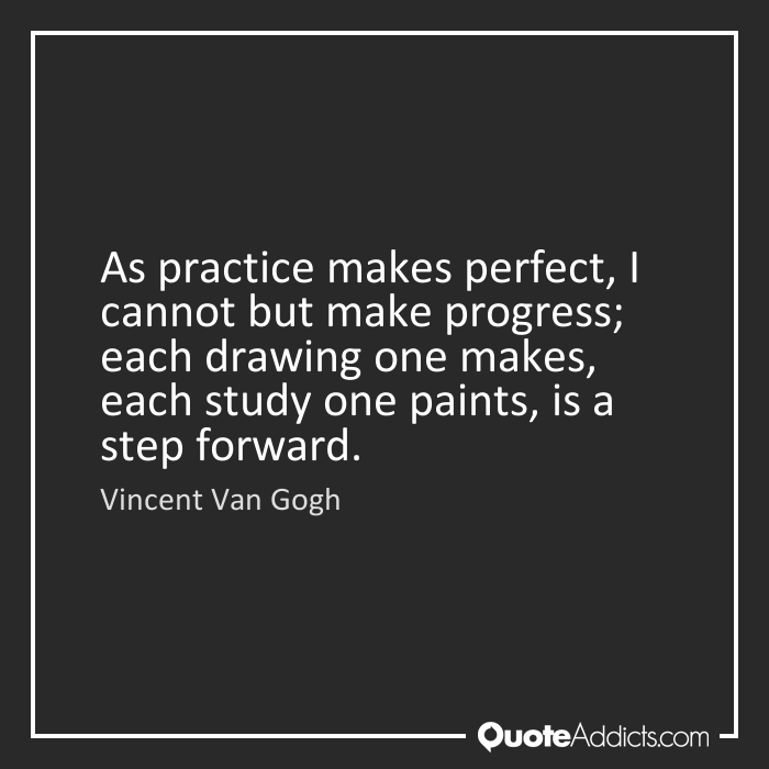 Quotes About Perfect Practice 51 Quotes