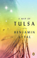 <em>A Map of Tulsa,</em> by Benjamin Lytal