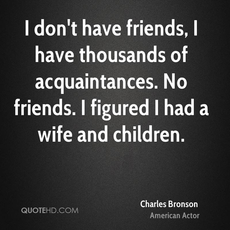 Charles Bronson Wife Quotes Quotehd