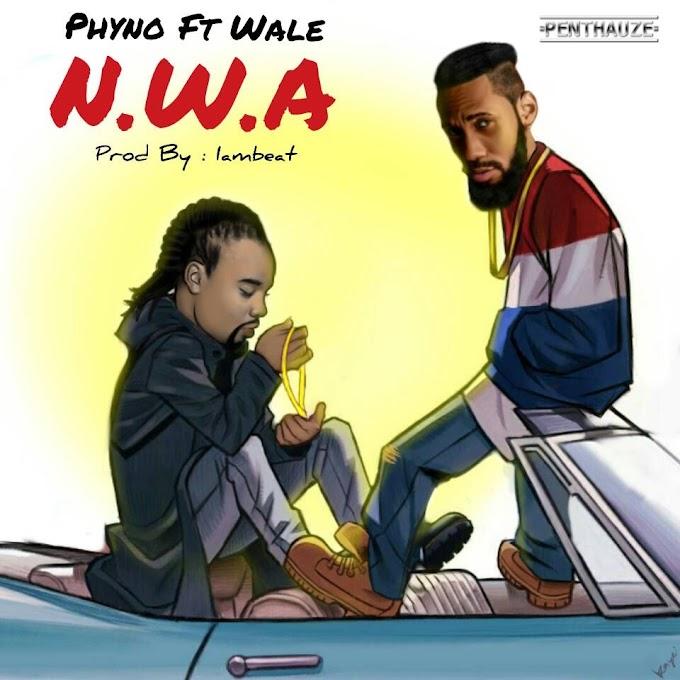 [Music] PHYNO FT. WALE – N.W.A