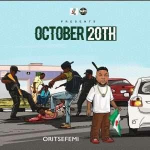 [Mp3] Oritse Femi – October 20th