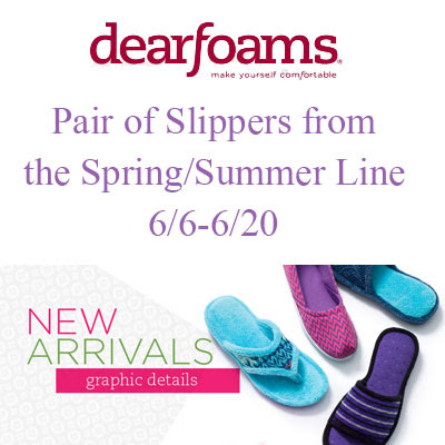 Dearfoams Spring/Summer Line Giveaway. Ends 6/20