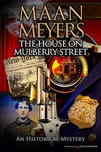 The House on Mulberry Street by Maan Meyers