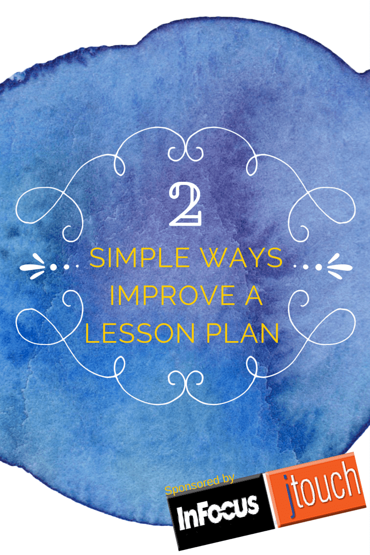 2 Ways to Make Any Lesson Plan Better