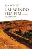 Um Mundo Sem Fim (Volume I)