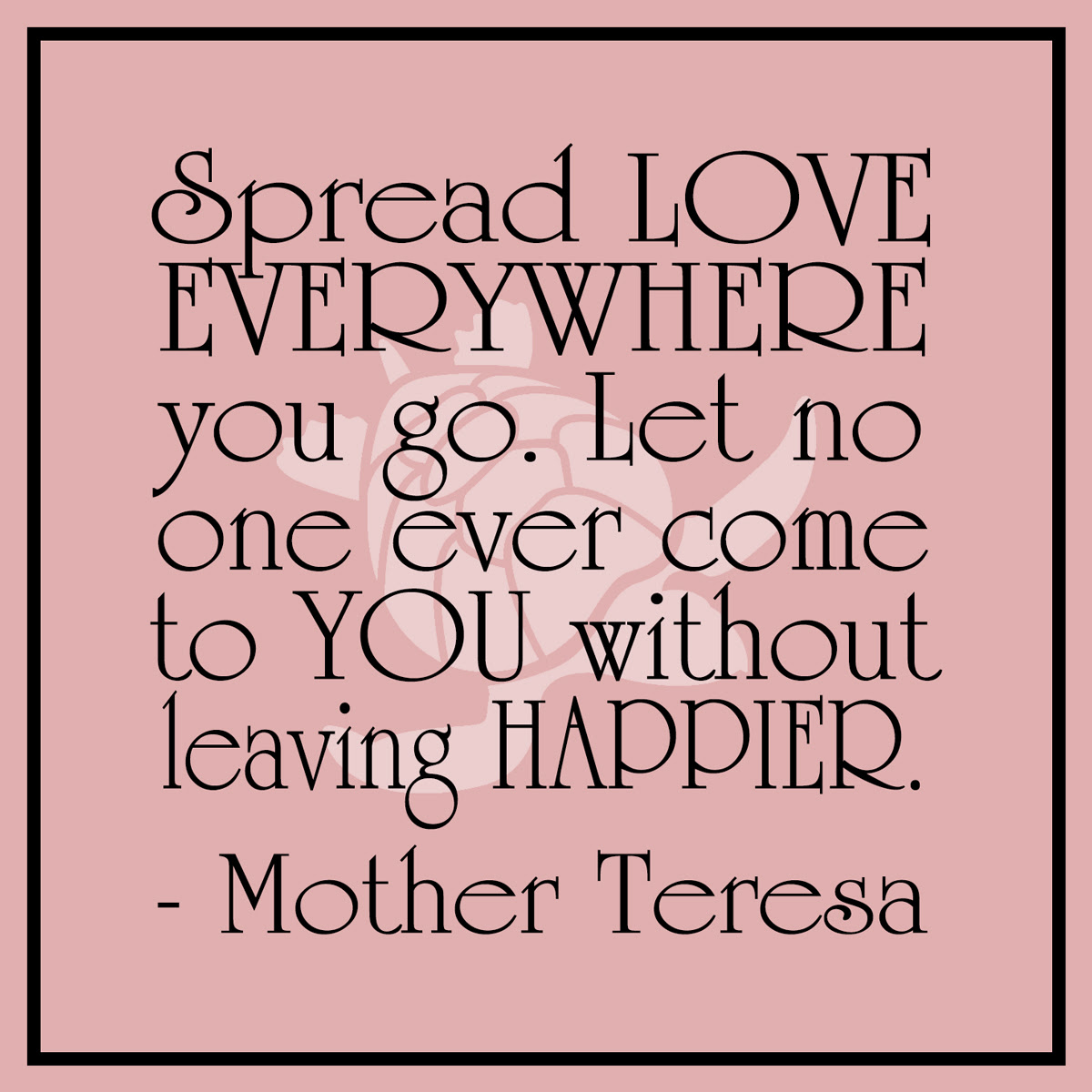 Mother Teresa Spread Love Quote Waterfront Properties Blog