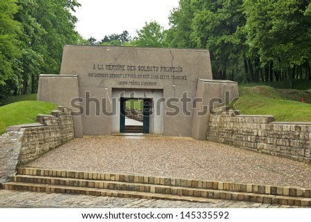 VERDUN, FRANCE - MAY 17: The entrance to the memorial 'Tranche des ...