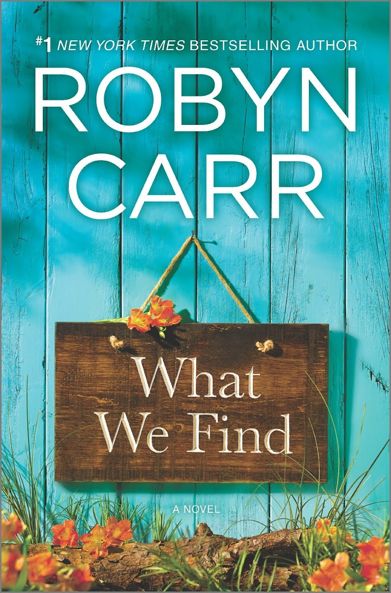 What We Find Robyn Carr