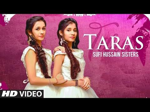 Taras (Full Song) Sufi Hussain Sisters | Desi Swagerz | Nikk Sahota | Latest Punjabi Songs 2020