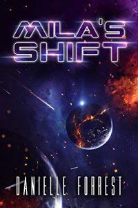 Mila's Shift by Danielle Forrest