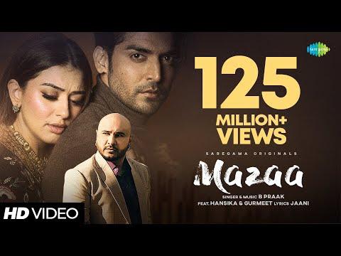 MAZAA | B Praak | Jaani | Arvindr K | New Hindi Songs 2021 | Official Music Video