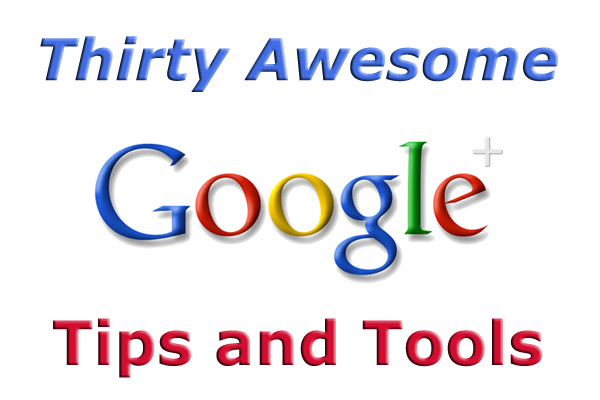awesome-google-plus-tips-and-tools