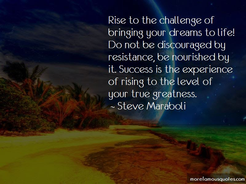 Quotes About Rising Up To The Challenge Top 17 Rising Up To The