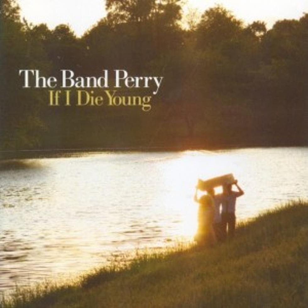 No 83 The Band Perry If I Die Young Top 100 Country Songs