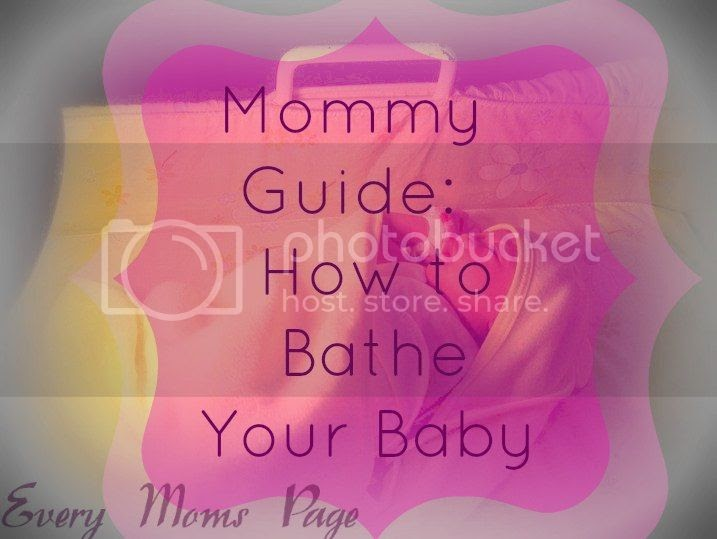 Mommy Guide: How to Bathe a New Born