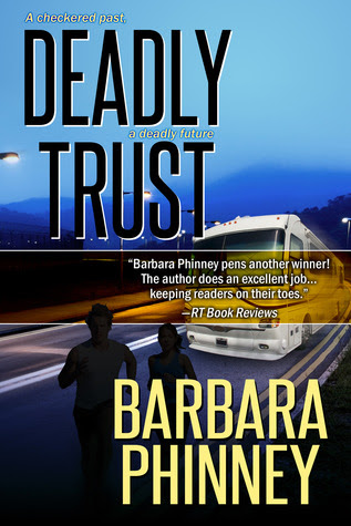 Deadly Trust by Barbara Phinney