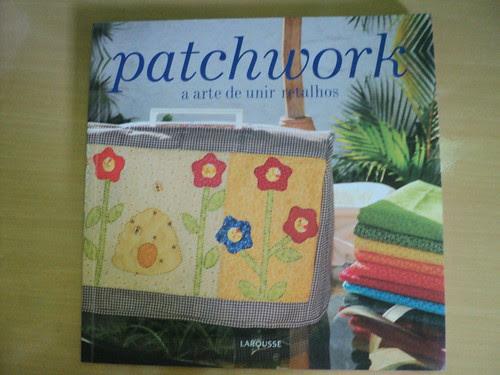 Livro Patchwork - Larousse by Fazendo Arte by Ana Tulio