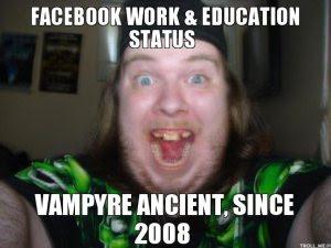facebook-work-education-status-vampyre-ancient-since-2008