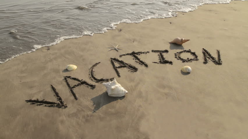 Vacation Sand Text Washed By Wave (HD). Vacation Sign ...