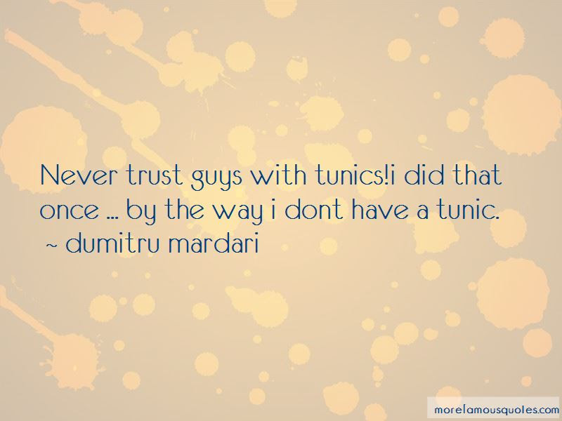Never Trust Guys Quotes Top 7 Quotes About Never Trust Guys From