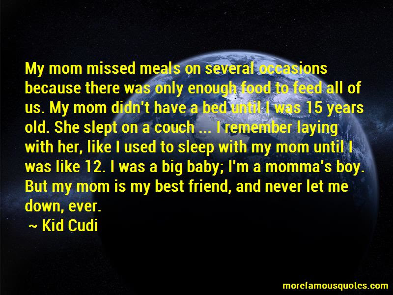 My Mom Is My Best Friend Quotes Top 26 Quotes About My Mom Is My